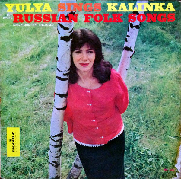 Yulya Sings Russian Folk Songs