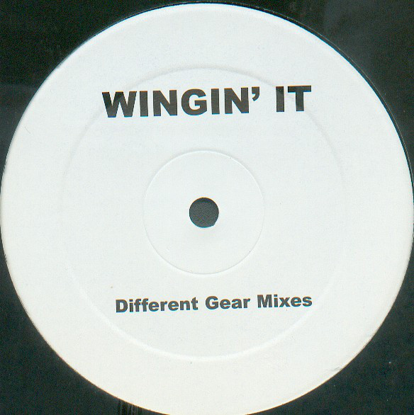 Wingin' It (Different Gear Mixes)