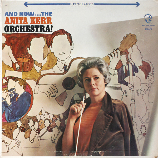 And Now ... The Anita Kerr Orchestra!