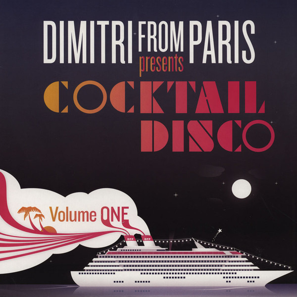 Dimitri From Paris Presents Cocktail Disco Volume 1