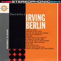 Dance, Dance, Dance To The Music Of Irving Berlin