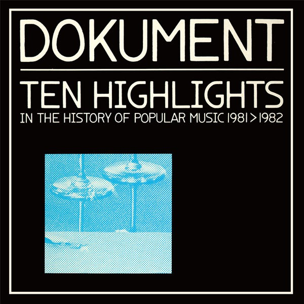 Dokument: Ten Highlights In The History Of Popular Music 1981>1982