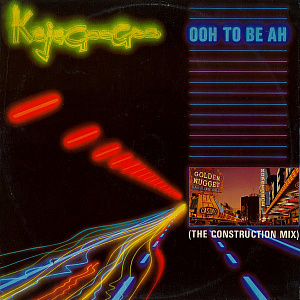 Ooh To Be Ah (The Construction Mix)