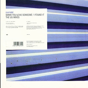 When You Love Someone / I Found It (The US Mixes)
