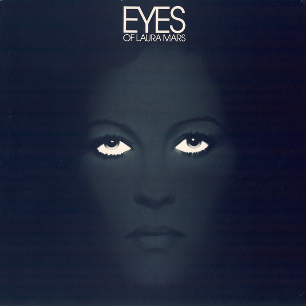 Eyes Of Laura Mars (Music From The Original Motion Picture Soundtrack)