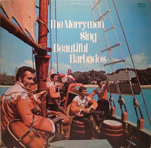 The Merrymen Sing Beautiful Barbados