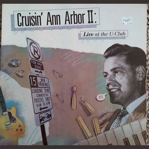 Cruisin' Ann Arbor II: Live At The U-Club