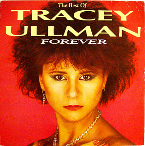Forever (The Best Of Tracey Ullman)