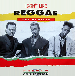 I Don't Like Reggae (The Remixes)