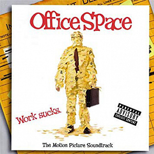 Office Space (The Motion Picture Soundtrack)