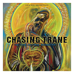 Chasing Trane - The John Coltrane Documentary (Original Soundtrack)