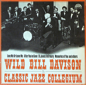 Wild Bill Davison & Classic Jazz Collegium